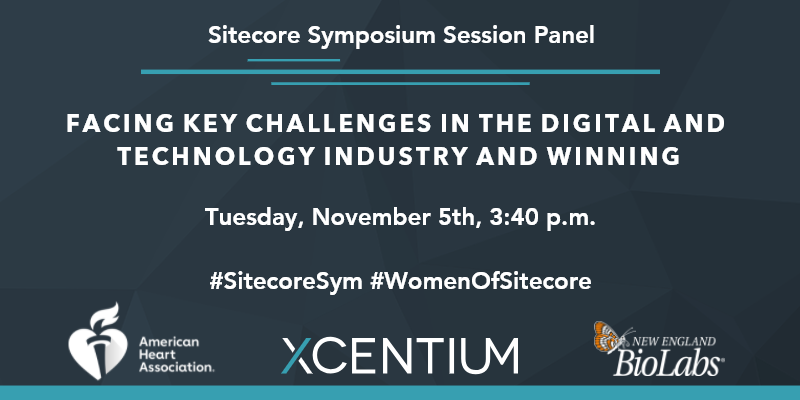 Join us for the Women of Sitecore: Facing Key Challenges in the Digital and Technology Industry session at Sitecore Symposium