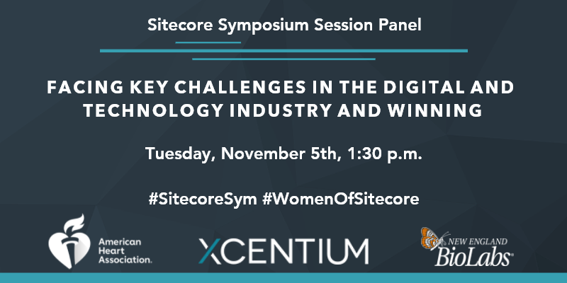 """Join XCentium for """"Women of Sitecore: Facing key challenges in the digital and technology industry and winning"""" at Sitecore Symposium."""